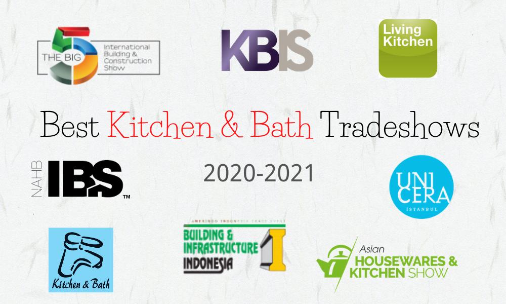 Best Kitchen & Bath Tradeshows 2020-2021