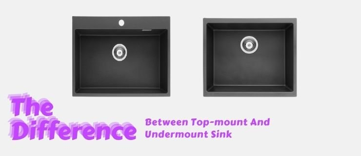 The Difference Between Top-mount And Undermount For a Granite Composite Sink