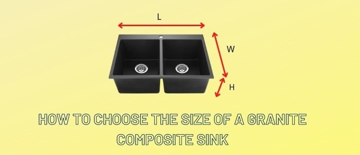 How to Choose The Size of A Granite Composite Sink