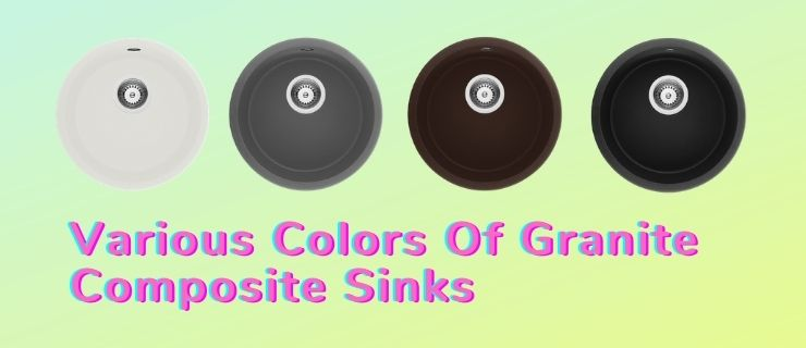 Various Colors Of Granite Composite Sinks